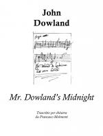 J. Dowland, Mr. Dowland's Midnight (PDF)